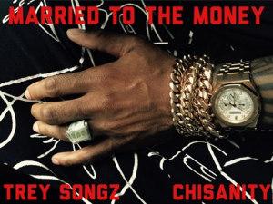 Married To the Money ft Chisanity