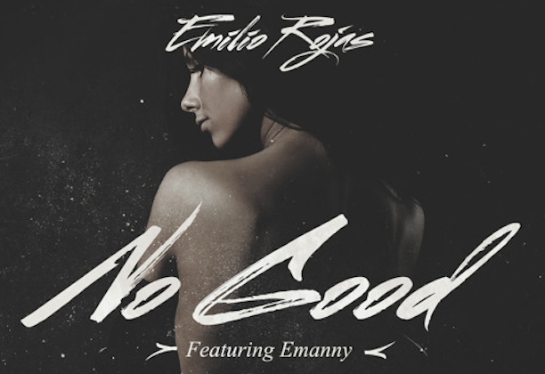 emilio rojas no good ft emanny
